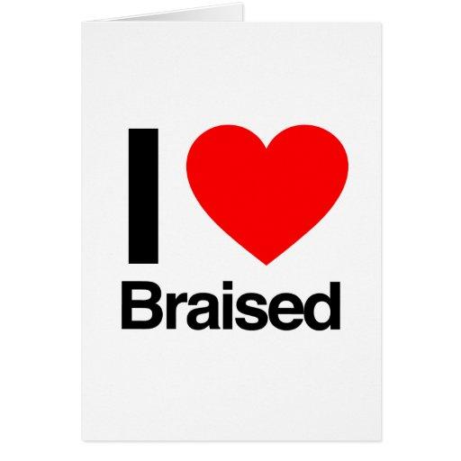 i love braised card