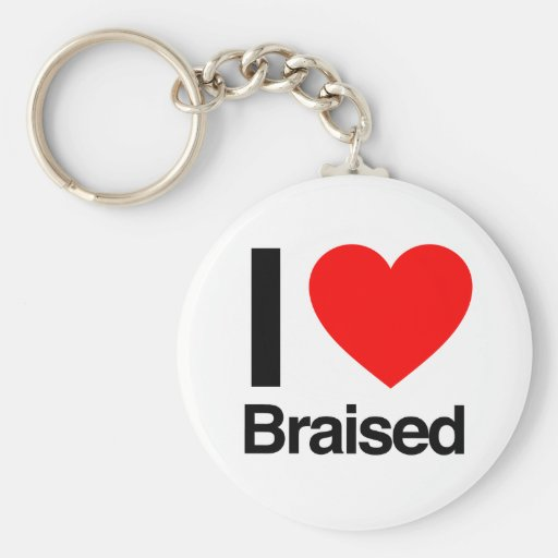 i love braised key chains