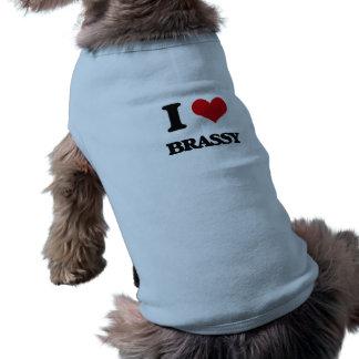 I Love Brassy Pet Tee Shirt