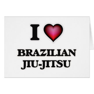I Love Brazilian Jiu-Jitsu Card
