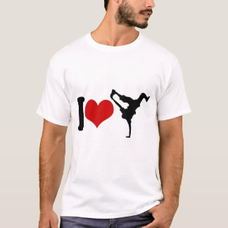 I LOVE BREAKDANCE T-Shirt