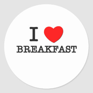 I Love Breakfast Round Sticker