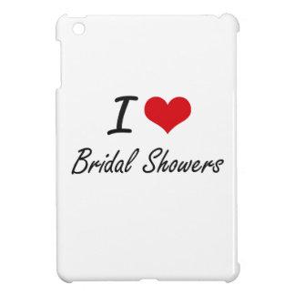I Love Bridal Showers Artistic Design Case For The iPad Mini