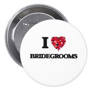 I Love Bridegrooms 7.5 Cm Round Badge