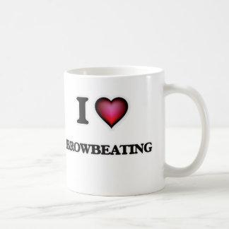 I Love Browbeating Coffee Mug