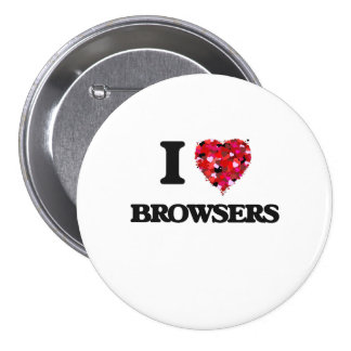 I Love Browsers 7.5 Cm Round Badge