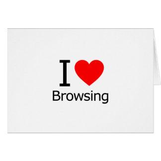 I Love Browsing Greeting Card