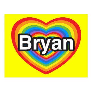 I love Bryan. I love you Bryan. Heart Postcard