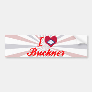 I Love Buckner, Arkansas Bumper Sticker