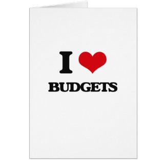 I Love Budgets Greeting Card