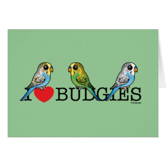 I Love Budgies Card