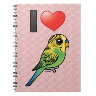 I Love Budgies Notebooks