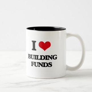 I Love Building Funds Coffee Mug