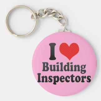 I Love Building Inspectors Key Chain