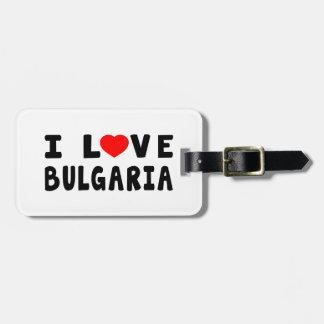 I Love Bulgaria Luggage Tag