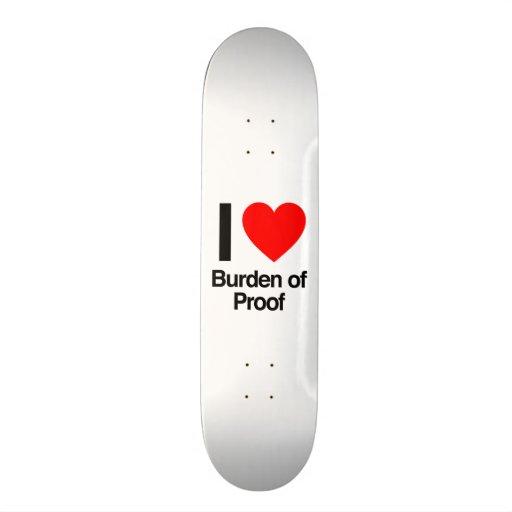 i love burden of proof skate decks