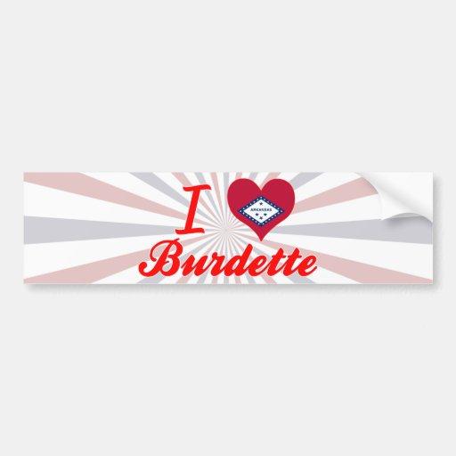 I Love Burdette, Arkansas Bumper Sticker