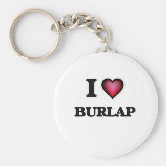 I Love Burlap Key Ring