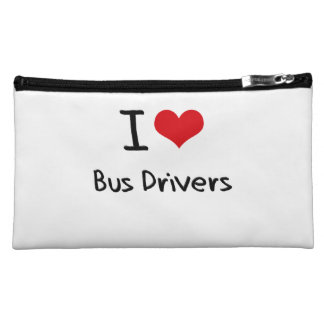 I love Bus Drivers Cosmetics Bags