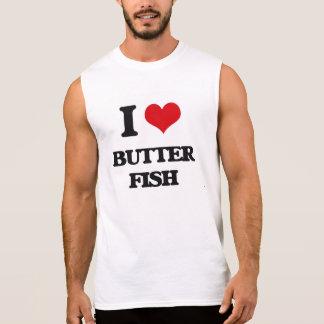 I Love Butter Fish Sleeveless T-shirt