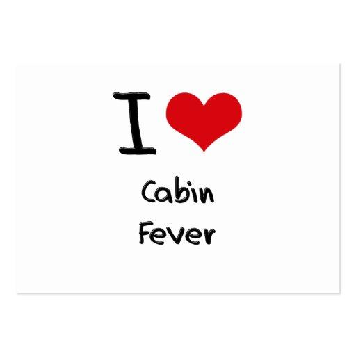I love Cabin Fever Business Card