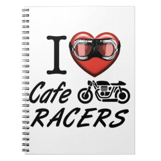 I Love Cafe Racers Notebooks