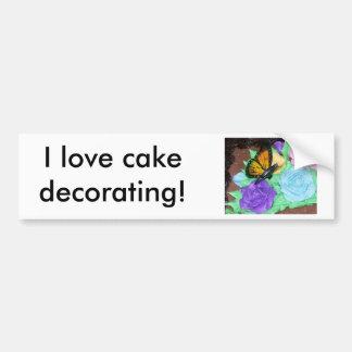 I love cake decorating! Bumper Sticker Car Bumper Sticker