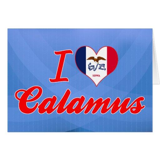 I Love Calamus, Iowa Cards