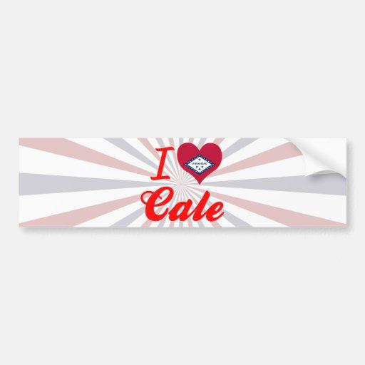 I Love Cale, Arkansas Bumper Stickers