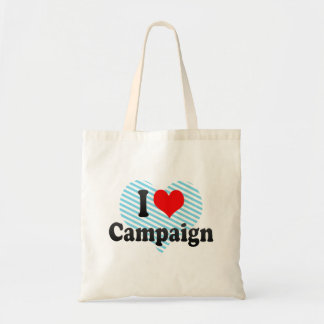 I love Campaign Bags
