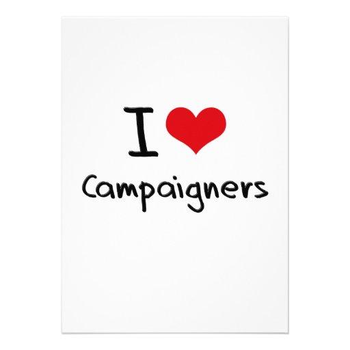 I love Campaigners Custom Invitation