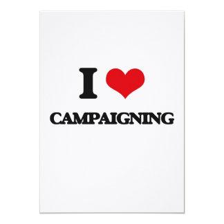 "I love Campaigning 5"" X 7"" Invitation Card"
