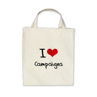 I love Campaigns Bags