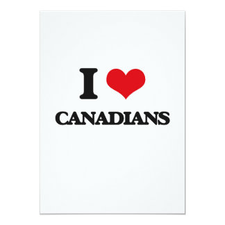 "I love Canadians 5"" X 7"" Invitation Card"