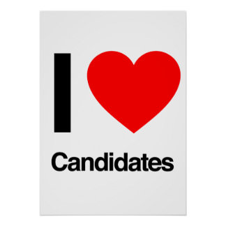 i love candidates posters