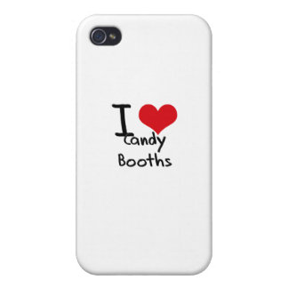 I love Candy Booths Cases For iPhone 4