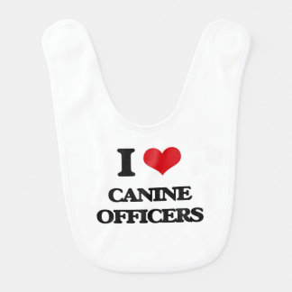 I love Canine Officers Baby Bibs