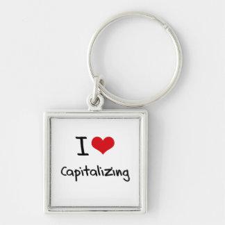 I love Capitalizing Key Chains