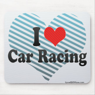 I Love Car Racing Mouse Pads