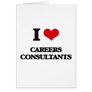 I love Careers Consultants Cards