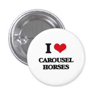 I love Carousel Horses Pinback Button