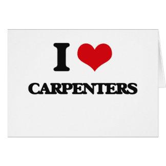 I love Carpenters Card