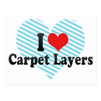 I Love Carpet Layers Post Card