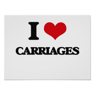 I love Carriages Print