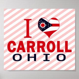 I love Carroll, Ohio Print