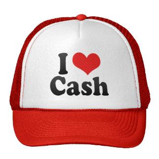 I Love Cash Hat