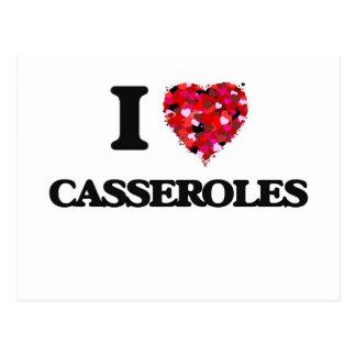 I love Casseroles Postcard