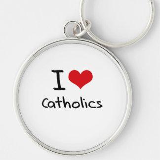 I love Catholics Keychain