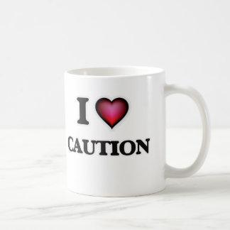 I love Caution Coffee Mug