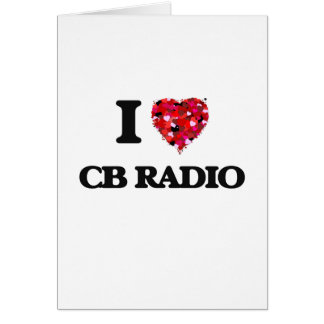 I Love Cb Radio Greeting Card